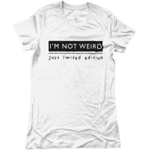 t-shirt casual-IM-not-weird-just-limited-edition-uomo-donna-abbigliamento-alla-moda-wippio-made-in-italy-viterbo