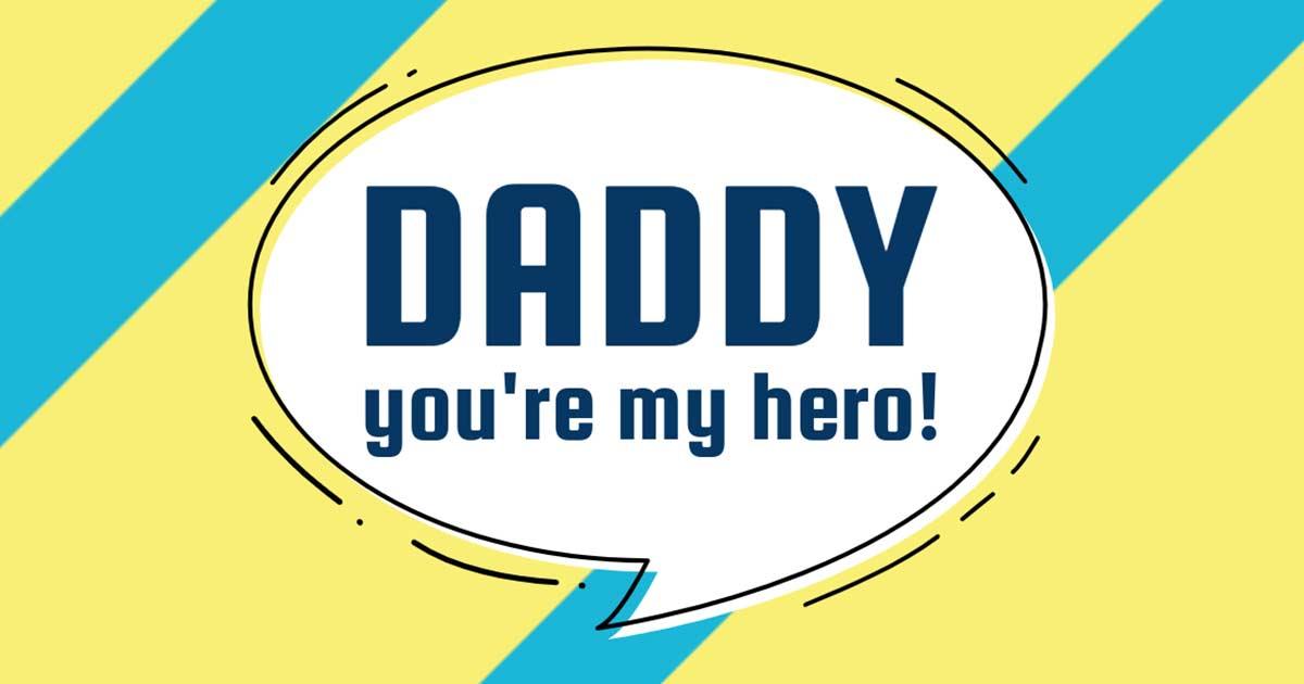 daddy-hero-festa-papa-wippio